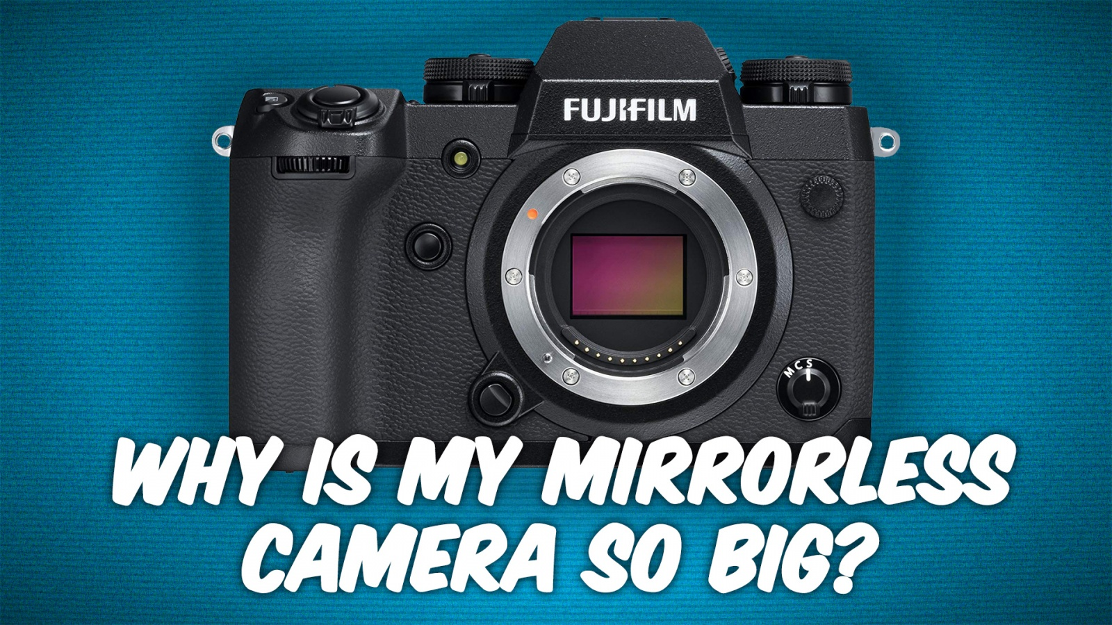 Ask The Tech Guy 8 Why Is the Fujifilm X-H1 so Large for a Mirrorless Camera? | TWiT.TV