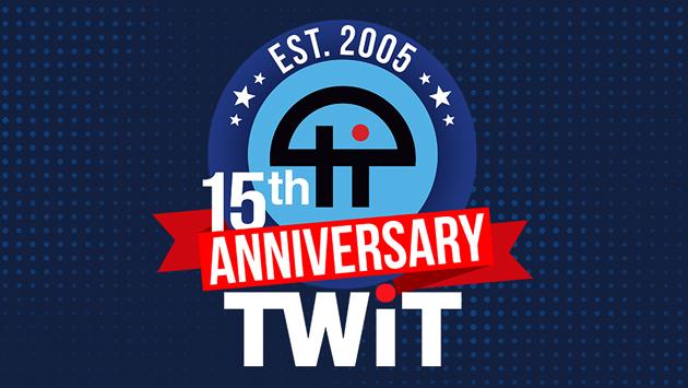 TWiT's 15th anniversary