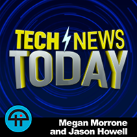 Tech News Today with Megan Morrone and Jason Howell album art