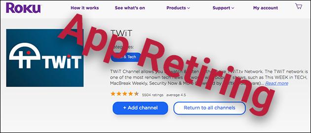 Roku TWiT App Retiring
