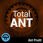 Total Ant with Ant Pruitt