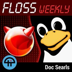 FLOSS Weekly with Doc Searls