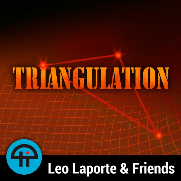 Triangulation Every week TWiT hosts talk to the smartest people in the world about the most important topics in technology. Join Leo Laporte, Jason Howell, Megan Morrone, or Denise Howell for these enlightening one-on-one interviews.