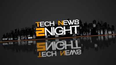Tech News 2Night