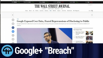 "Google+ ""Breach"""
