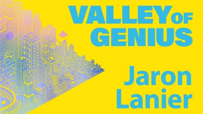 Valley of Genius: Jaron Lanier