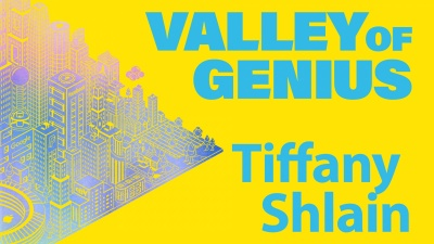 Valley of Genius: Tiffany Shlain