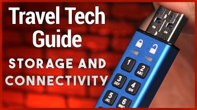 Travel Tech Guide - Storage & Connectivity for Mobile Geek