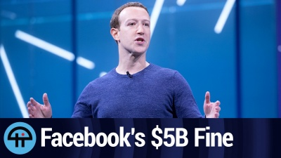 Facebook's Weak $5 Billion FTC Fine