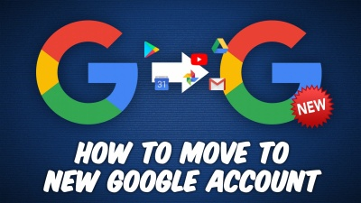 How do you move your Gmail and other Google apps to a new account?