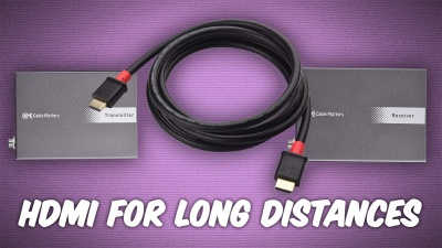 How to Run 4k HDMI Over Long Distances
