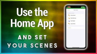 How to create Scenes in the Home app for iOS