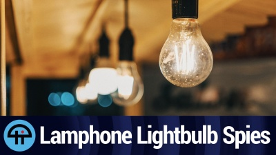 Lamphone: Eavesdrop on Lightbulbs