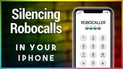 Tired of Getting Those Annoying Robocalls? Here's How You Can Silence and Stop Them on Your iPhone
