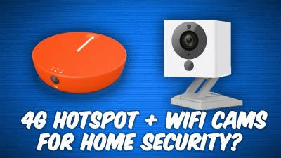 Using a 4G/LTE hotspot with WiFi security cameras.