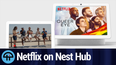 Netflix for Nest Hub and Nest Hub Max