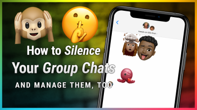 How to Manage (and Silence) Your iOS Group Chats