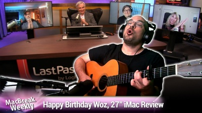 Happy Birthday Woz, 27-Inch iMac Review, Trump vs. TikTok & WeChat