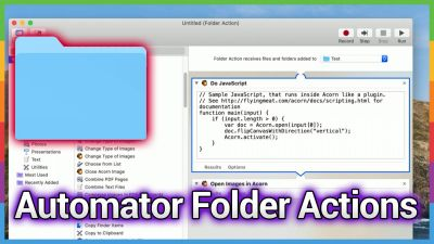 Writing Your Own Folder Actions with Automator