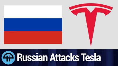 Russia Tries to Cyber Attack Tesla