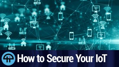 How to Secure your IoT Devices