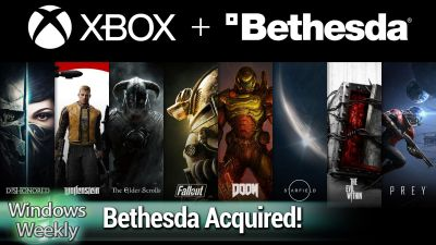 Microsoft Buys Bethesda, Best of Ignite, Xbox Preorder Fail