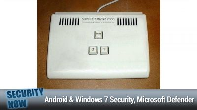 Android Security, Windows 7 Security, Microsoft Defender