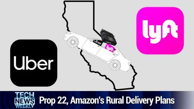 Prop 22, Tech Stocks, Amazon's Rural Delivery Plans