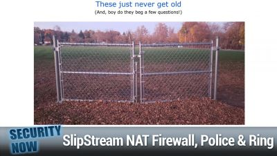 SlipStream NAT Firewall Bypass, MS Police Use Ring Doorbell Cams
