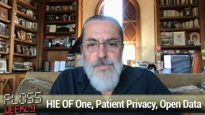 HIE OF One, Patient Privacy, Open Data