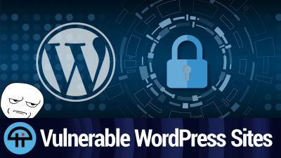 Vulnerable WordPress Sites
