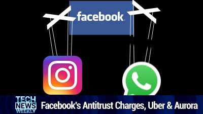 Facebook's Antitrust Charges, Rural Digital Opportunity Fund, Uber & Aurora