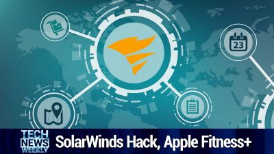 SolarWinds Hack, Apple Fitness+, Cash in Japan