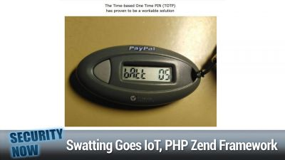 SolarWinds' Orion Software, Swatting Goes IoT, PHP Zend Framework Vulnerability