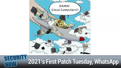 2021's First Patch Tuesday, Titan Security Key Side-Channel Attack, WhatsApp