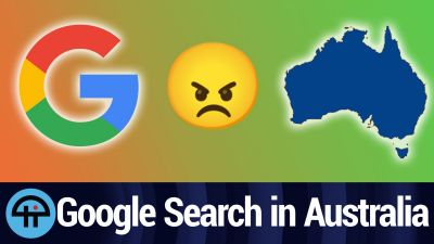 Google Threatening to Pull Google Search From Australia