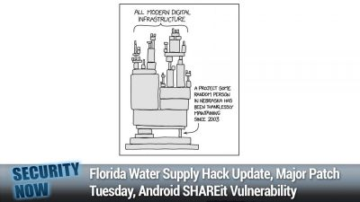 Florida Water Supply Hack Update, Major Patch Tuesday, Android SHAREit Vulnerability