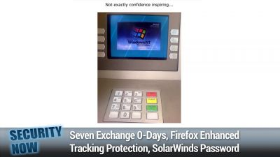 Seven Exchange 0-Days, Firefox Enhanced Tracking Protection, SolarWinds Password