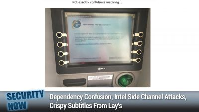 Dependency Confusion, Intel Side Channel Attacks, Crispy Subtitles From Lay's