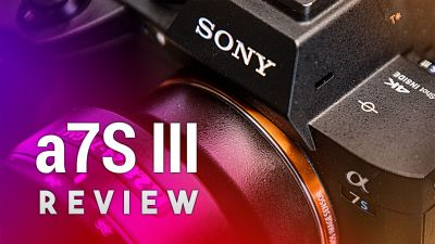 Sony a7S III Review - Mirrorless Camera With 4K 10-Bit Video