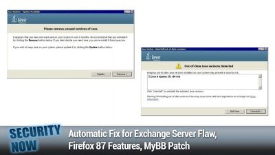 Automatic Fix for Exchange Server Flaw, Firefox 87 Features, MyBB Patch