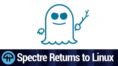 Spectre Returns to Linux