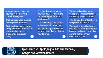 Epic Games vs. Apple, Signal Ads on Facebook, Google 2FA, Amazon Drivers