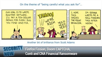 Firefox Fission, Doom CAPTCHA, Conti and CNA Financial Ransomware
