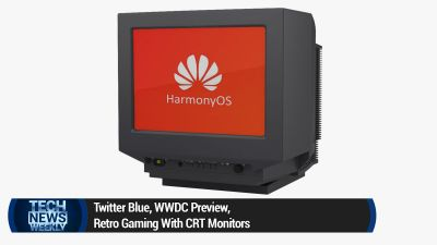 Twitter Blue, WWDC Preview, Retro Gaming With CRT Monitors