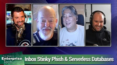 Inbox stinky phish, why printed magazines died, and we talk serverless databases