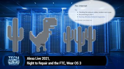 Alexa Live 2021, Right to Repair and the FTC, Wear OS 3
