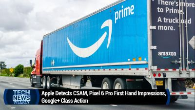 Apple Detects CSAM, Pixel 6 Pro First Hand Impressions, Google+ Class Action