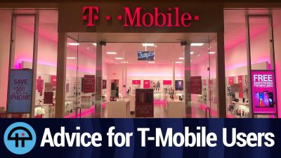 Advice for T-Mobile User