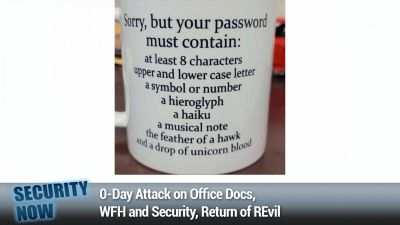 0-Day Attack on Office Docs, WFH and Security, Return of REvil